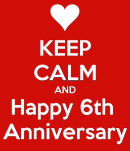 keep-calm-and-happy-6th-anniversary-1